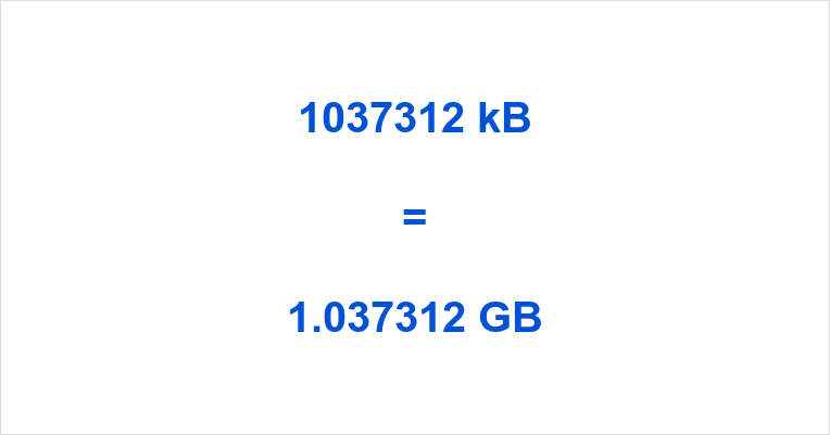 1037312 kB to GB