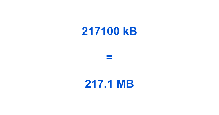 217100 kB to MB