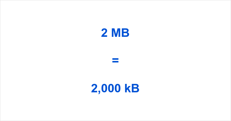 2 MB to kB